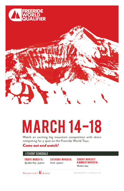 2013 Freeride World Tour Qualifier returns to Moonlight Basin Resort, Big Sky Montana March 14-18